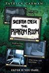 The Phantom Room (Skeleton Creek, #5)