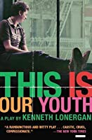 This Is Our Youth: Broadway Edition