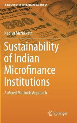 Sustainability of Indian Microfinance Institutions  A Mixed Methods Approach
