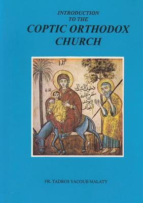 Introduction To The Coptic Orthodox Church