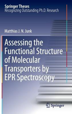 Assessing the Functional Structure of Molecular Transporters by EPR Spectroscopy