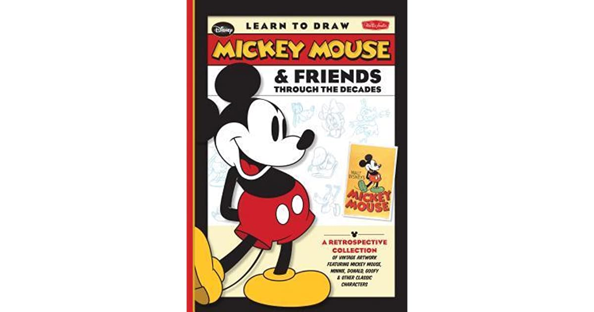 Learn To Draw Mickey Mouse Friends Through The Decades By Walter