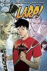 LARP! Volume 1 by Dan Jolley