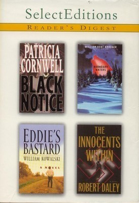 Reader's Digest Select Editions, Volume 247, 2000 #1: Black Notice / Boundary Waters / Eddie's Bastard / The Innocents Within