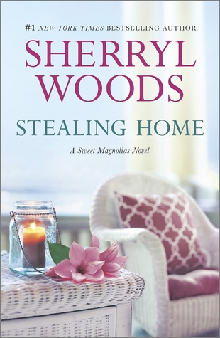 Stealing Home (The Sweet Magnolias #1) by Sherryl Woods