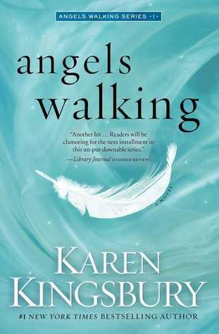 Angels Walking (Angels Walking, #1)