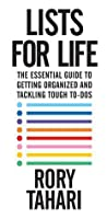 Lists for Life: The Essential Guide to Getting Organized and Tackling Tough To-Dos