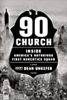 90 Church: Inside America's Notorious First Narcotics Squad