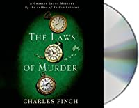 The Laws of Murder: A Charles Lenox Mystery