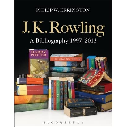 JK Rowling A Bibliography Updated Edition