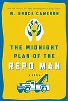 The Midnight Plan of the Repo Man (Ruddy McCann #1)