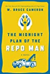 The Midnight Plan of the Repo Man (Ruddy McCann #1)