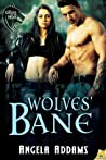 Wolves' Bane (The Order of the Wolf, #3)