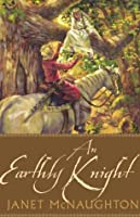 An Earthly Knight