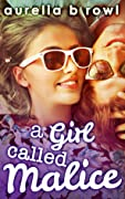 A Girl Called Malice
