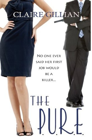 The P.U.R.E. by Claire Gillian