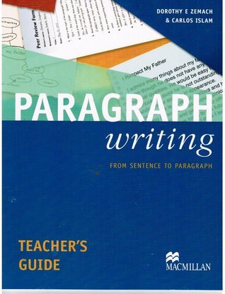 Paragraph Writing Teacher's Guide - From Sentence to Paragraph