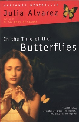 Julia Alvarez - In the Time of the Butterflies