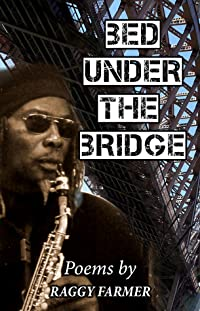 Poems: Bed Under The Bridge