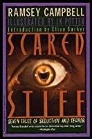 Scared Stiff: Seven Tales of Seduction and Terror