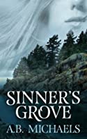 Sinner's Grove (Sinner's Grove, #1)