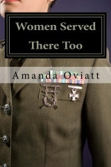 Women Served There Too: Enlisted Women in Vietnam