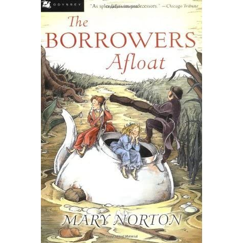 The Borrowers Afloat The Borrowers 3 By Mary Norton
