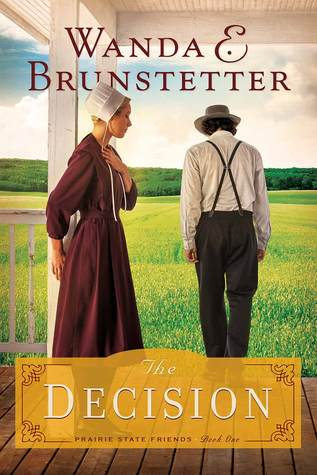 The Decision (Prairie State Friends, #1)