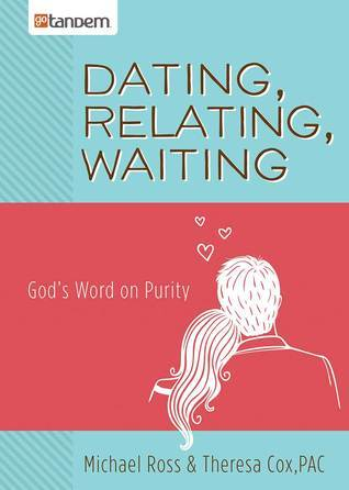 Dating-Relating-Waiting-God-s-Word-on-Purity