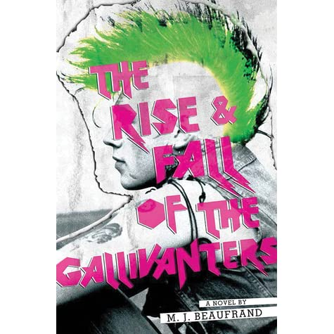 Download The Rise And Fall Of The Gallivanters By Mj Beaufrand