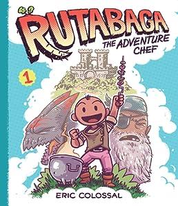 Rutabaga the Adventure Chef (Adventure Chef #1)