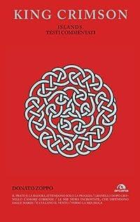 King Crimson. Island. Testi Commentati