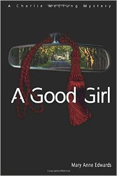 A Good Girl (The Charlie McClung Mysteries, #2)
