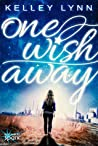 One Wish Away