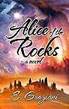 Alice of the Rocks by E. Graziani