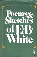 Poems & Sketches of E.B. White