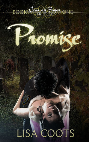 Promise (Coeur du Bayou Trilogy #1)