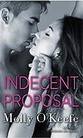 Indecent Proposal (Boys of Bishop #4)