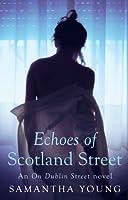Echoes of Scotland Street (On Dublin Street, #5)