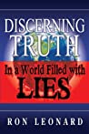Discerning Truth in a World Filled with Lies