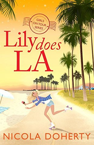 Lily does L.A. (Girls On Tour, #2)