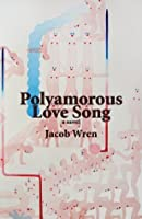 Polyamorous Love Song (Department of Narrative Studies)