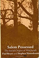 Salem possessed thesis