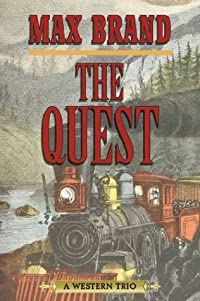 The Quest: A Western Trio