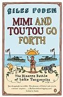 Mimi and Toutou Go Forth: The Bizarre Battle for Lake Tanganyika
