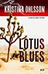 Download ebook Lotus blues (Martin Benner, #1) by Kristina Ohlsson