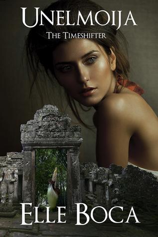 Unelmoija: The Timeshifter (Weeia #4)