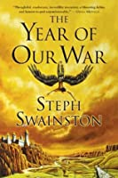 The Year of Our War (Fourlands, #1)