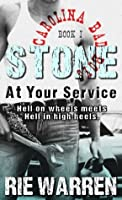 Stone, At Your Service (Carolina Bad Boys, #1)