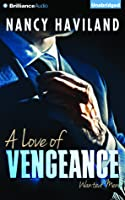 A Love of Vengeance